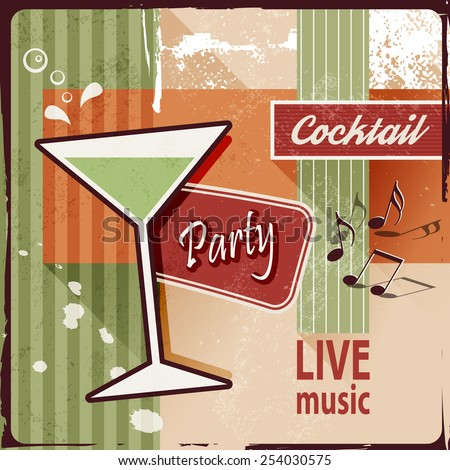 Cocktail party invitation with music notes - vintage poster design - stock vector