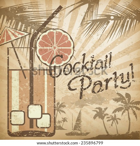 Cocktail party poster in retro style & text, vector illustration  - stock vector
