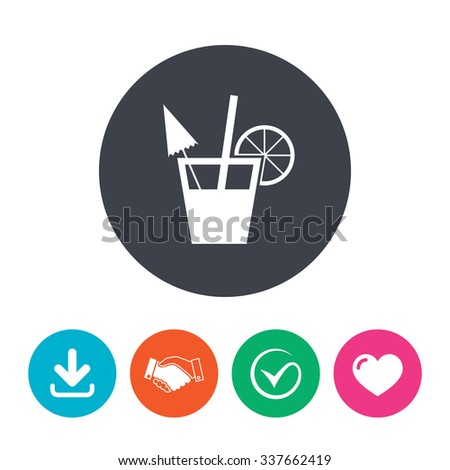 Cocktail sign. Alcoholic drink symbol. Download arrow, handshake, tick and heart. Flat circle buttons. - stock vector