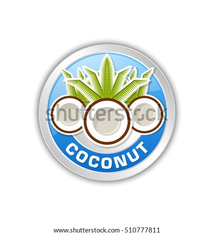 Coconut badge or icon isolated on white background