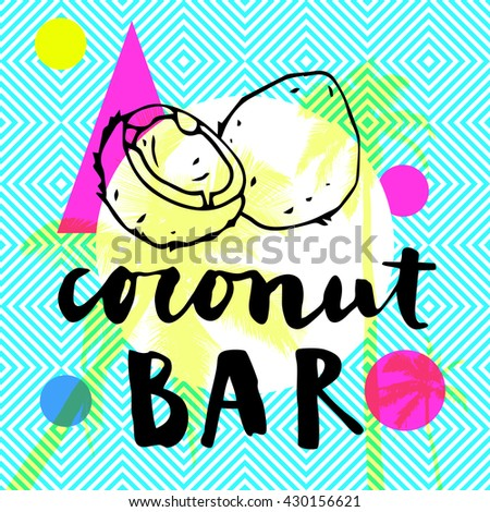Coconut Bar modern calligraphy. Summer restaurant design with flat palm trees on bright colorful geometric background. Vivid cheerful optimistic summertime flyer, poster, fabric print design in vector