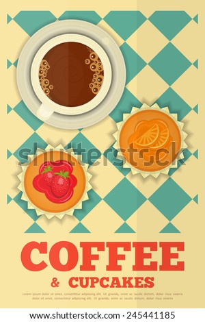 Coffee and Orange and Strawberry Cupcakes in Retro Design - Advertising, Menu Cover. Vector Illustration. - stock vector