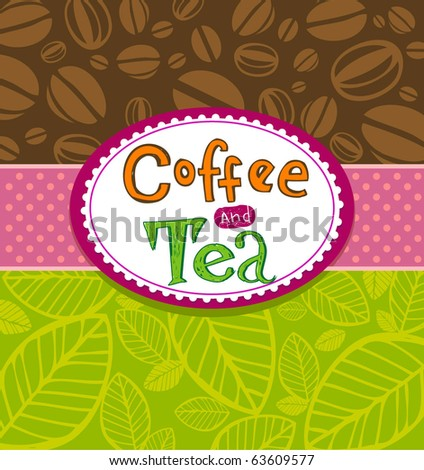 Coffee and Tea Background. Illustration which may be used as menu cover or card - stock vector
