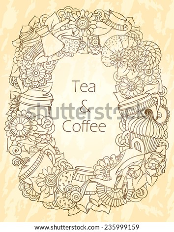 Coffee and Tea Sketch Doodles. Hand-Drawn Vector Illustration. Coffee, Breakfast, Tea, Invite, Love, Menu Background. Coffee And Tea Poster Design Template. Grunge Background. - stock vector