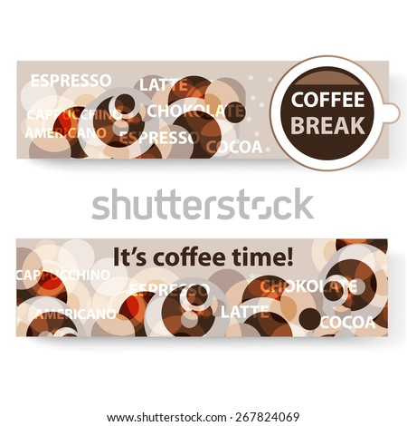 Coffee banners it's coffee time and coffee break - stock vector