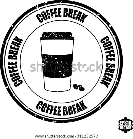 Coffee break black grunge rubber stamp with coffee bean and coffee cup symbol. Vector illustration.