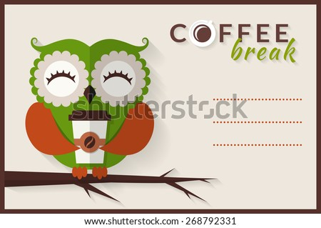 Coffee break. Cute owl with paper coffee cup. Vector card with place for text. Flat style with long shadow. - stock vector