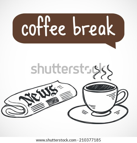 Coffee break hand drawn sketchy illustration. Morning cup of coffee and a newspaper. - stock vector