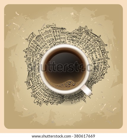 coffee break. Hot Coffee cup on city  vector background. latte it`s coffee time. illustration of Planet earth traveling around the world concept and city skyscrapers - stock vector