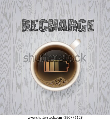 coffee break. Hot Coffee cup on white wooden vector background. latte it`s coffee time. All you need is coffee. recharge. chalkboard art - stock vector