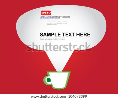Coffee cup and bubble for text,Vector - stock vector