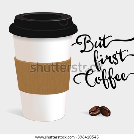 Coffee cup, hot coffee, paper cup, tasty - stock vector