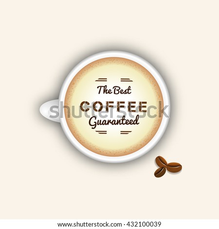 Coffee cup top view. Best coffee concept espresso and coffee beans. Espresso cappuccino  cup top view. Vector coffee mug. Hot coffee vector. Black coffee foam vector. Cup of coffee isolated on white. - stock vector