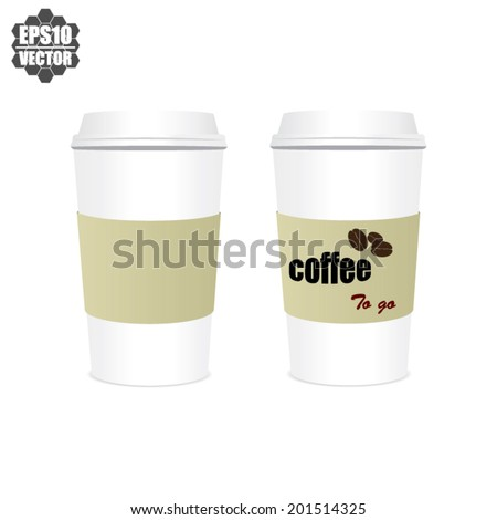 Coffee Cup With The Words Coffee To Go. Vector