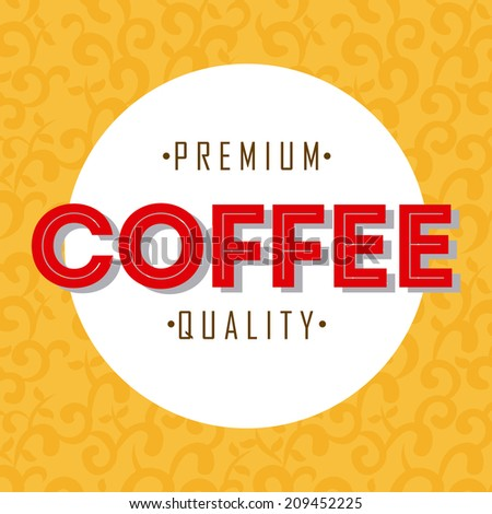 coffee design over yellow background vector illustration - stock vector