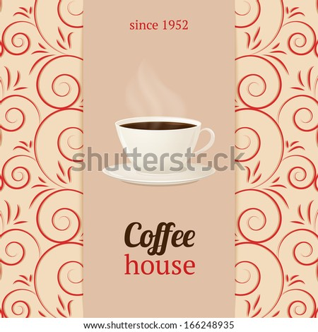 Coffee house menu with cup of hot drink. Vector Illustration - stock vector