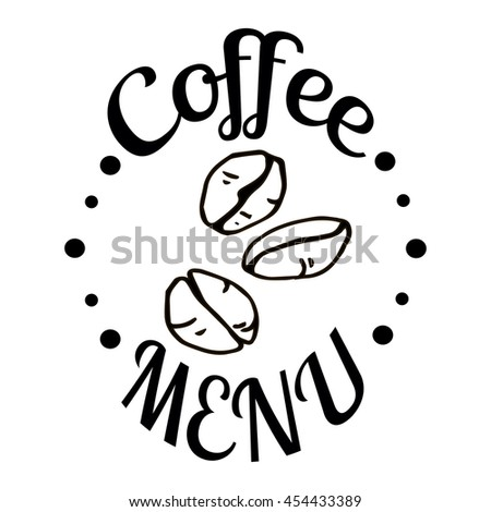 Coffee menu label, logo, emblem. Vector illustration. Coffee beans. - stock vector