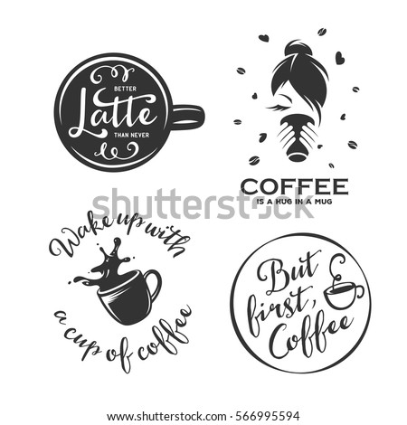 Coffee Related Illustration Quotes Better Latte Stock ...