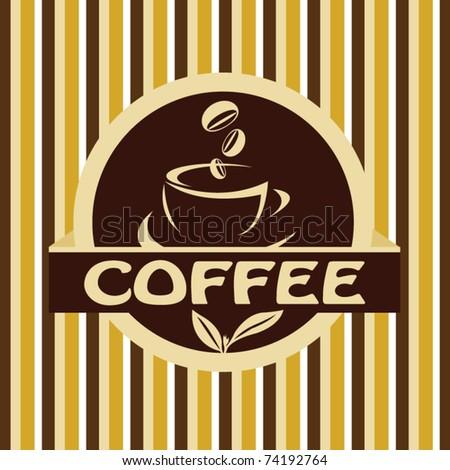Coffee retro label - stock vector