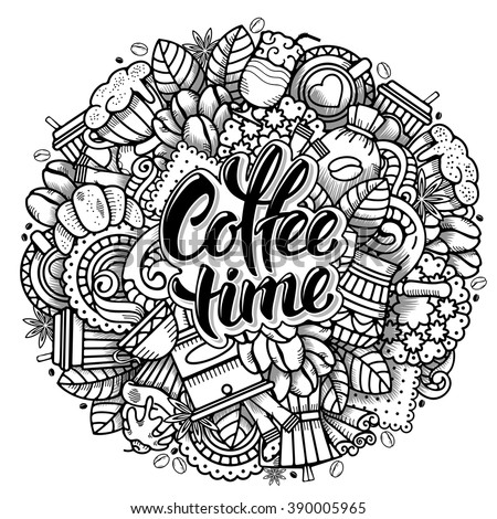 Coffee Round Design in Outline Hand Drawn Doodle Style with Objects on Coffee Theme. All elements are separated and editable. Calligraphic Lettering Coffee Time. Vector Illustration. Isolated. - stock vector