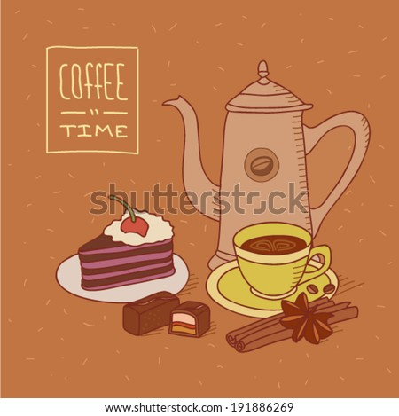 Coffee time still life illustration with coffee pot, cup of espresso, chocolate sweets with strawberry stuffing, piece of cake with jam and whipped cream topping with cherry and cinnamon sticks - stock vector