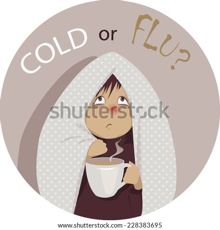 Cold or flu? Sick person wrapped in a blanket, with a cup of of beverage, no transparencies, EPS 8 - stock vector