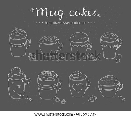 Collection of cute doodle mug cakes in coffee cups. Can be used for recipes, postcards, posters, culinary articles.