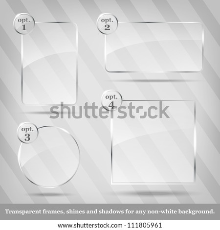 Collection of transparent vector glass frames - place for your text - stock vector