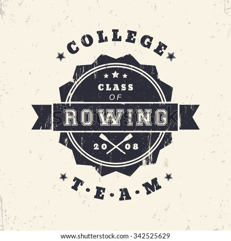 College Rowing team vintage grunge sign, logo, badge with crossed oars, vector illustration