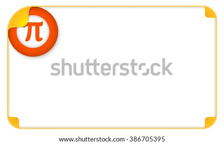 Color frame for your text and a pi symbol - stock vector