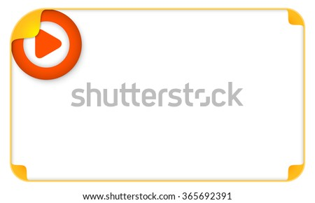 Color frame for your text and a play symbol - stock vector