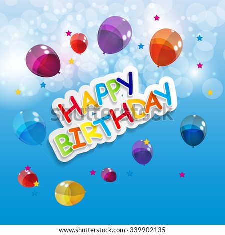 Color Glossy Balloons Happy Birthday Background Vector Illustration EPS10 - stock vector