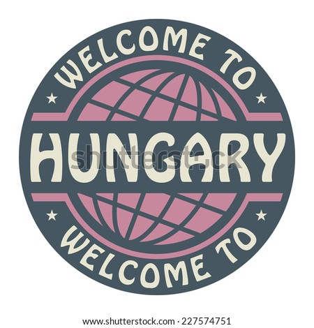 Color stamp with text Welcome to Hungary inside, vector illustration - stock vector