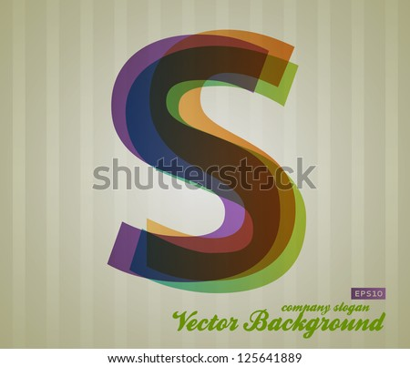 Color Transparency Letter. Retro Background. Symbol S. - stock vector