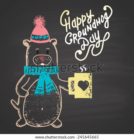Colored chalk painted illustration with groundhog, cup and text. Happy Groundhog Day Theme. - stock vector