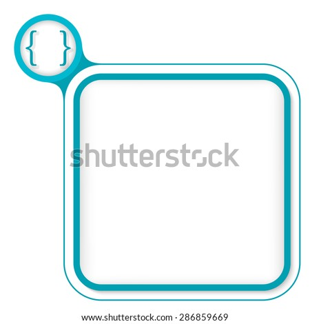 Colored frame for your text and square brackets - stock vector