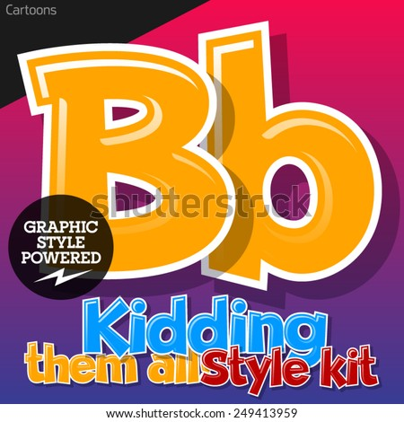 Colorful and cheerful cartoon font for children. Letter B. Also includes graphic styles - stock vector