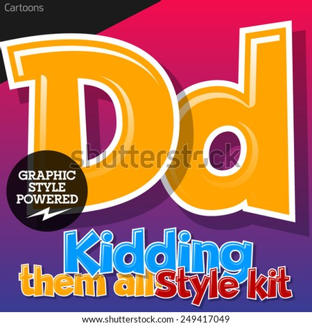 Colorful and cheerful cartoon font for children. Letter D. Also includes graphic styles - stock vector
