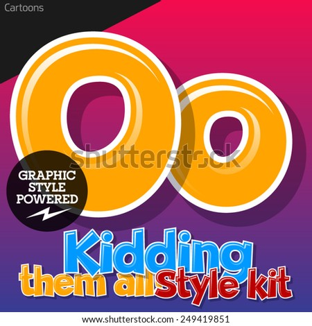 Colorful and cheerful cartoon font for children. Letter O. Also includes graphic styles - stock vector
