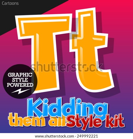 Colorful and cheerful cartoon font for children. Letter T - stock vector