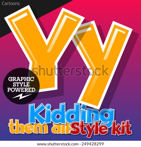 Colorful and cheerful cartoon font for children. Letter Y. Also includes graphic styles - stock vector