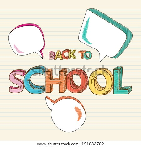 Colorful back to school text social media speech bubbles, education sketch style illustration. Vector file layered for easy editing. - stock vector