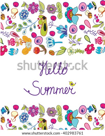 Colorful background , vector floral background with vivid colors and lettering Hello summer on a white background - stock vector