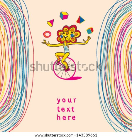 Colorful background with juggling lion by bicycle. Place for text. Hand drawing. Vector illustration. - stock vector