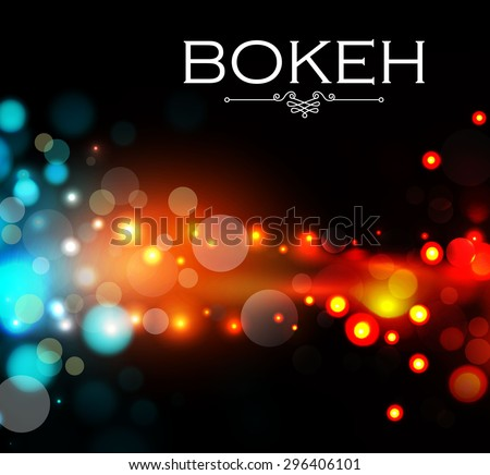Colorful bokeh background. Fire & electric design. Neon vector illustration - stock vector