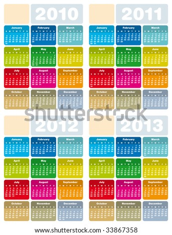 Colorful Calendars for years 2010, 2011, 2012 and 2013 in vector format - stock vector