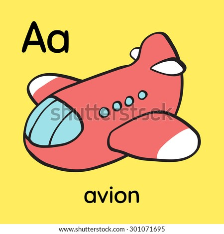 Colorful cartoon cute toy airplane in sky. Baby's first words/Memory/Bingo/Match game printable flash card design. French alphabet - Letter A - avion. Outline vector clip art eps 10 illustration. - stock vector