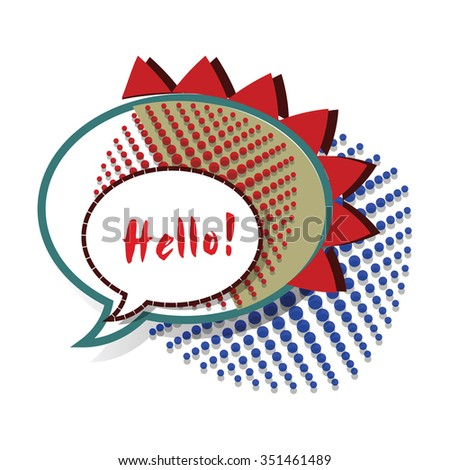 Colorful Cartoon Speech Bubble. Vector. Retro Style. Pop Art. Bubble template.