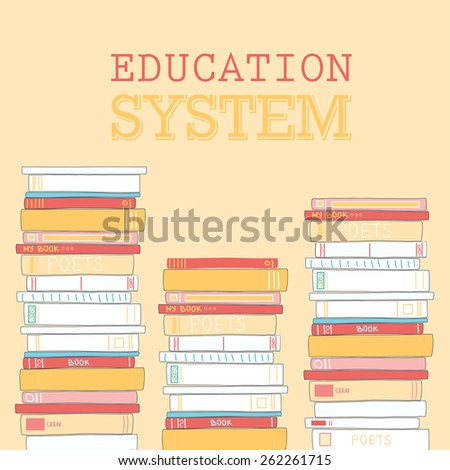 """Colorful decorative card with books. Card has space for text """"EDUCATION SYSTEM"""". Vector eps 10. Hand drawing style. - stock vector"""