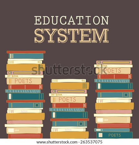 "Colorful decorative card with books. Card has space for text ""EDUCATION SYSTEM"". Vector eps 10. Hand drawing style. - stock vector"
